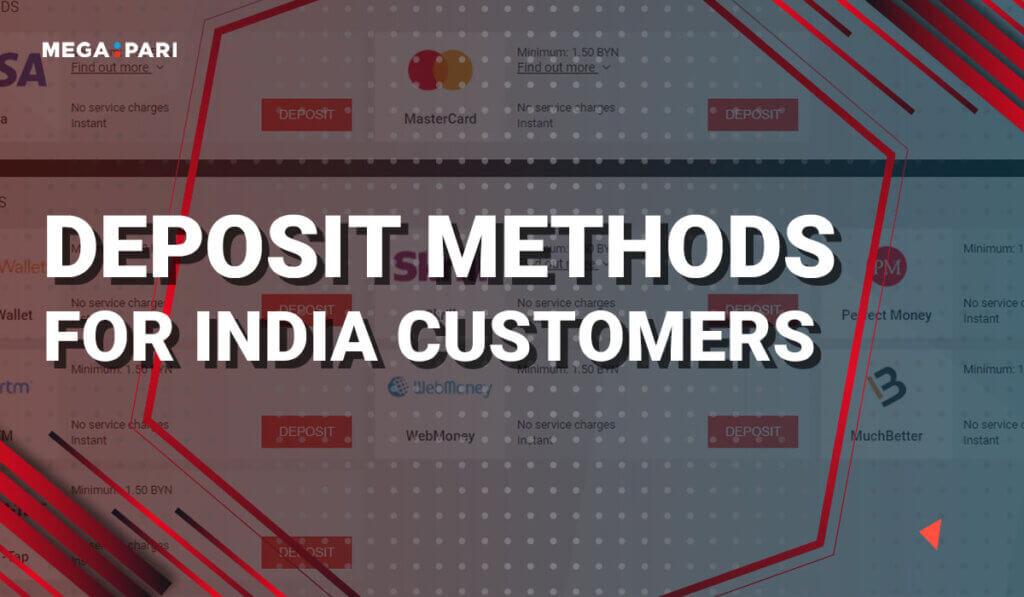 Megapari Deposit Methods for India Customers